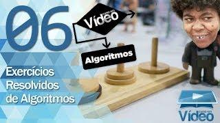 Exercícios de Algoritmo Resolvidos - Curso de Algoritmos #06 - Gustavo Guanabara
