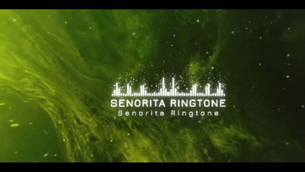 Senorita Ringtone