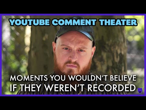 MOMENTS YOU WOULDN'T BELIEVE IF THEY WEREN'T RECORDED | YouTube Comment Theater