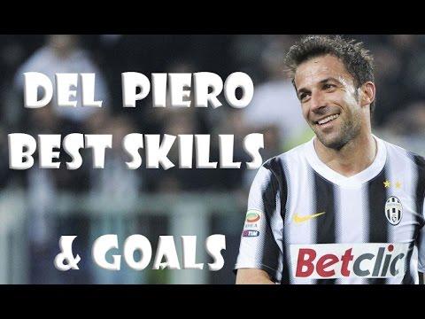 Del Piero ● the best Legend ● Best Skills & Goals | HD