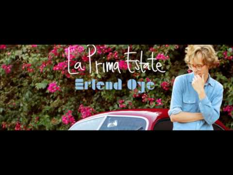 Erlend Øye - La Prima Estate (With Lyrics)