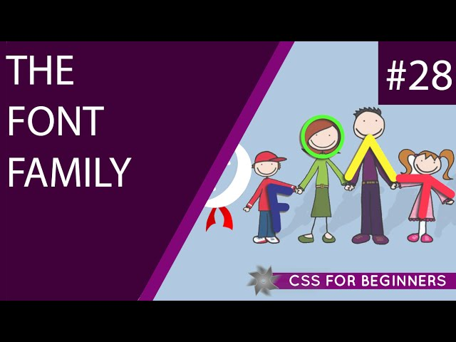 CSS Tutorial For Beginners 28 - Font Family