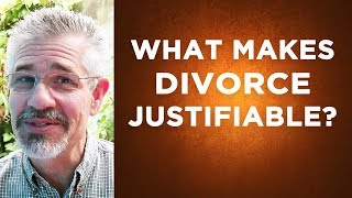 What Makes Divorce Justifiable? | Little Lessons with David Servant