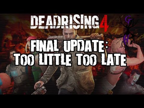 Dead Rising 4 Final Update: Too Little Too Late