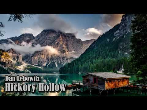 Dan Lebowitz - Hickory Hollow