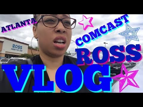 VLOG: Need Comcast Internet Shopping at Ross Atlanta (193)