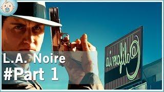 L.A. Noire - Part 1