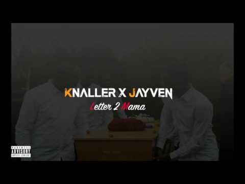 KNALLER & JAYVEN - Letter 2 Mama