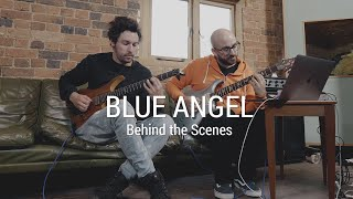 Blue Angel - Behind the Scenes