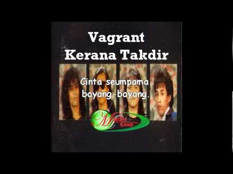 Vagrant - Kerana Takdir (Lirik)