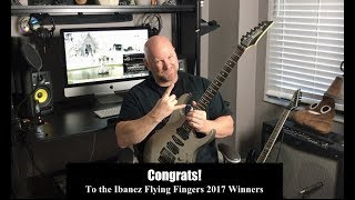 Congrats to the 2017 Ibanez Flying Fingers Winners