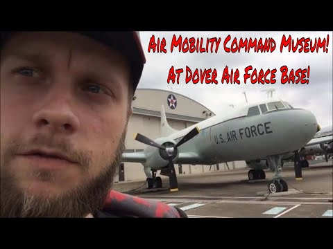 Air Mobility Command Museum At Dover Air Force Base! Delaware 10/15/2017