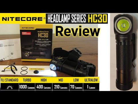 Nitecore HC30 Headlamp Review 1000lm Headlamp 18650 Battery