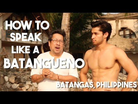 Salitang Batangas (How To Speak Like A Batangueno w/ Leo Martinez)