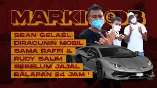 MARKICOB: RAFFI AHMAD & RUDY SALIM AJAK SEAN GELAEL BANTU PILIH HADIAH MOBIL THE NEXT INFLUENCER!!!