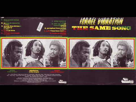 Israel Vibration The Same Song Jam This Jam