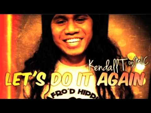 Nice to Know Ya, Let's Do it Again (Kendall T. Cover) [Micronesian jams]