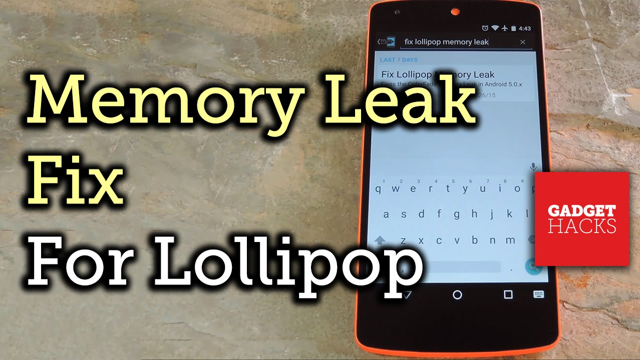 How to Fix Android Lollipop's Memory Leak for Improved Performance