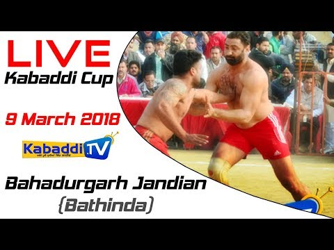 Bahadurgarh Jandian (Bathinda) Kabaddi Cup 9 March 2018 - www.Kabaddi.Tv
