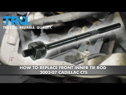 How to Replace Front Inner Tie Rod 2003-07 Cadillac CTS