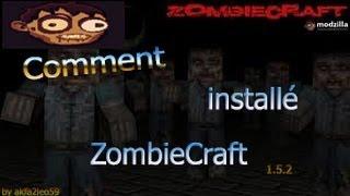 [TUTO] - Comment installé ZombieCraft sur minecraft en 1.5.2 [Version crack est prenium]