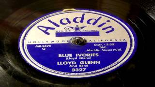 Blue Ivories - Lloyd Glenn (Aladdin)