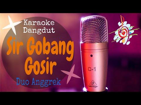 Karaoke Dangdut Sir Gobang Gosir - Duo Anggrek || Cover Dangdut No Vocal