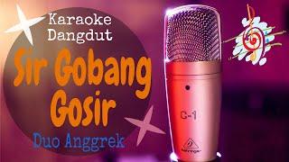 Cover images Karaoke dangdut Sir Gobang Gosir - Duo Anggrek || Cover Dangdut No Vocal
