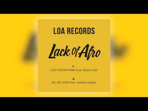 02 Lack of Afro - All My Love (feat. Juliette Ashby) [LOA Records Ltd]