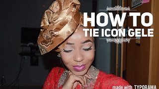 How To Tie gele/ Nigeria Icon Gele/ Africa fashion part 2 /Beauty Hauljj