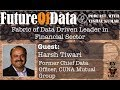Harsh Tiwari talks about fabric of data driven leader in Financial Sector #FutureOfData