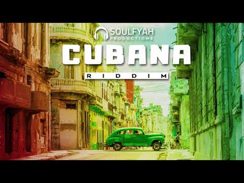 **FREE** Reggae Instrumental Beat 2019 ►CUBANA RIDDIM◄ By SoulFyah Productions