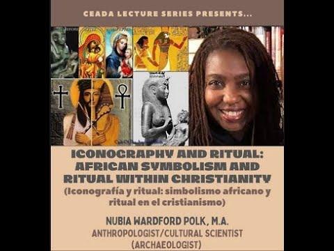 Iconografía y Ritual: Simbolismo Africano y Ritual en Cristianidad (English and Español)