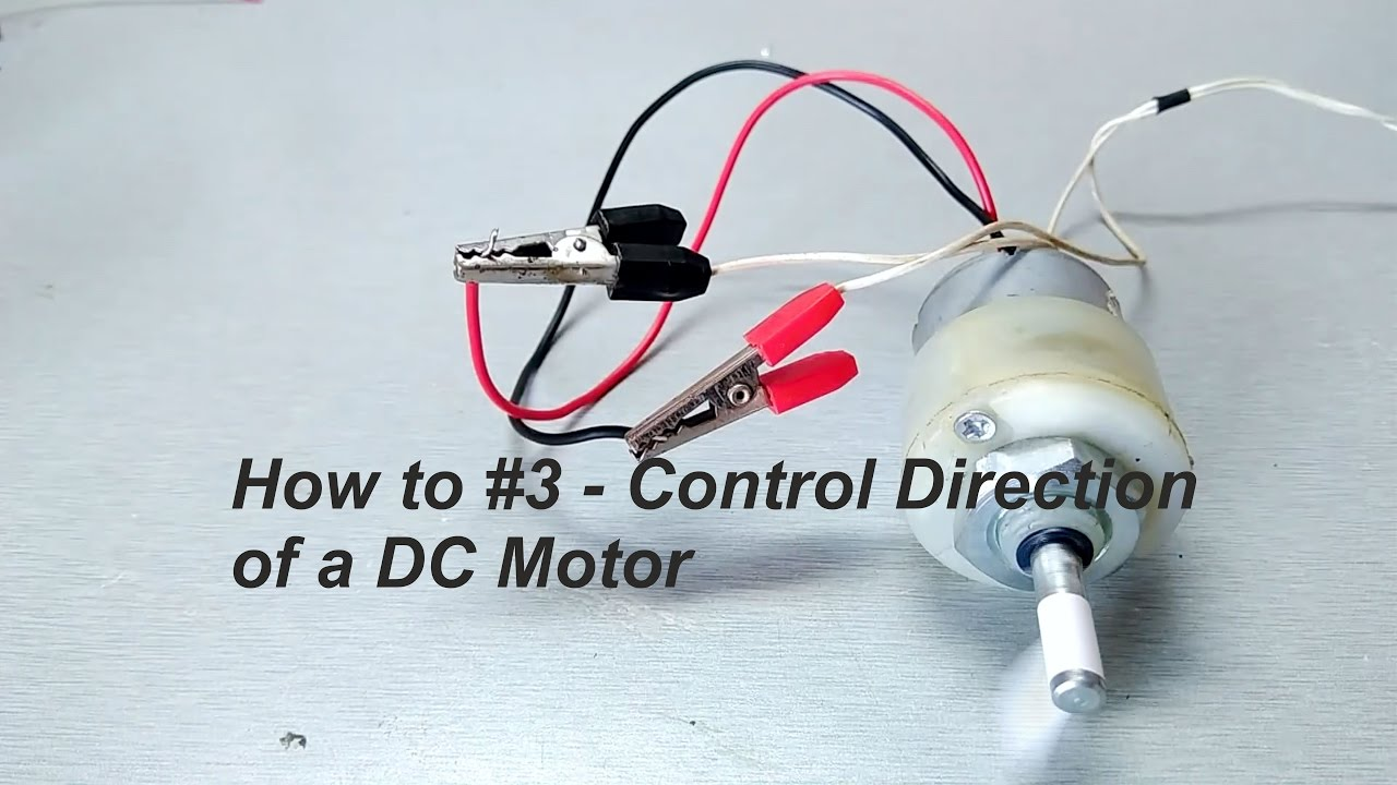 How To 3 Control Direction Of A Dc Motor Youtube Switches Change 12v Rotation Using Relay