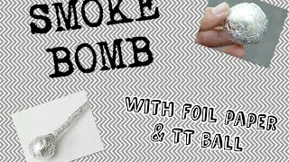 How to make SMOKE BOMB!! Using table tennis ball & foil paper!!
