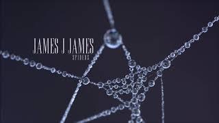James J James - Spiders