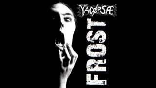 Yacøpsae - Frost (with Lyrics)