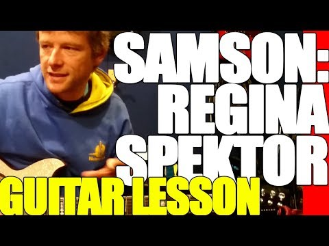 Regina Spektor - Samson : Guitar Lesson