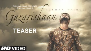 Roshan Prince: Guzarishaan (Song Teaser) New Punjabi Romantic Song 2015 | 24 Aug 2015