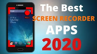 The best screen recorder apps for android 2020