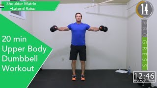 20 Minute Upper Body Dumbbell Workout - Great For Beginners