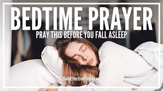 Prayer For Bedtime - Bedtime Prayer That Works