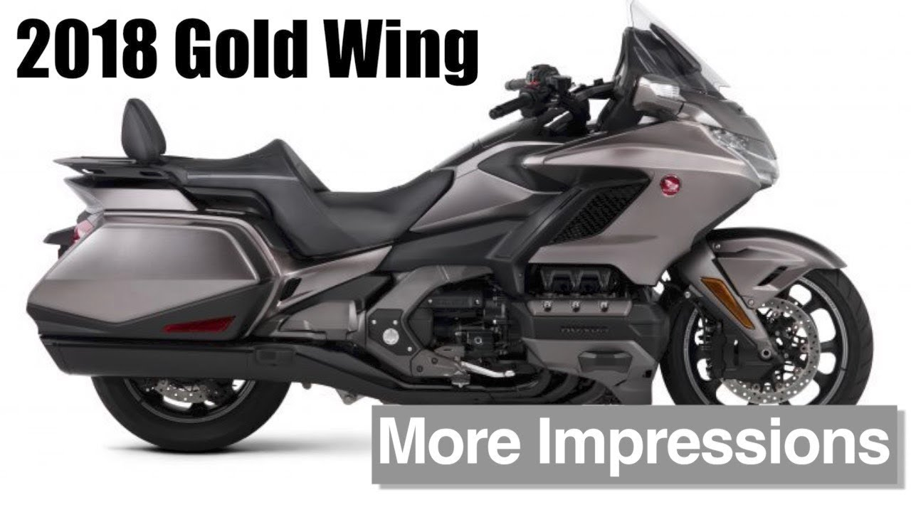 Honda Gold Wing >> 2018 Honda Gold Wing More Impressions Youtube