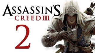 Assassin's Creed 3 - Прохождение игры на русском [#2]