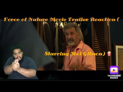 Force of Nature Movie Trailer Reaction (Starring Mel Gibson) 🍿