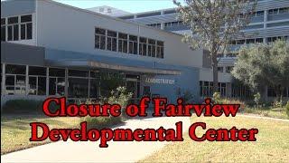 Public Hearing on Closure of Fairview Developmental Center