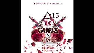 AR-15 - Guns & Roses |AUDIO|