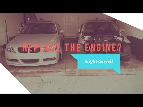 Decided to Replace BMW 335i N54 Engine