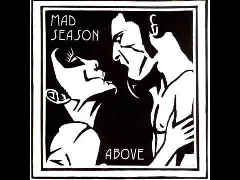 Mad Season- Long Gone Day [Lyrics]