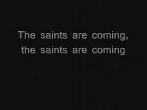The saints are coming LYRICS